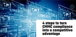 Defense Systems 4 steps to CMMC compliance